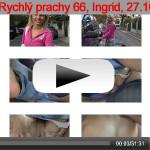 Rychlý prachy #66, Ingrid (27.10.2011)
